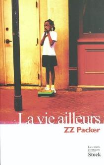 La vie ailleurs - ZZPacker