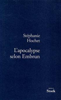 L'apocalypse selon Embrun - StéphanieHochet