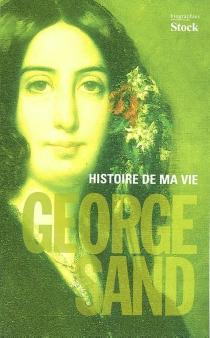 Histoire de ma vie - GeorgeSand