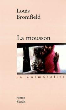 La mousson - LouisBromfield