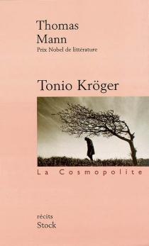 Tonio Kröger  Le petit monsieur Friedemann  Heure difficile - ThomasMann