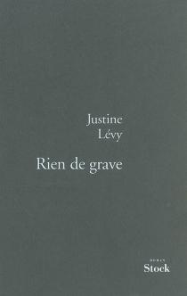 Rien de grave - JustineLévy