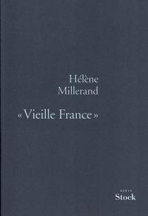 Vieille France - HélèneMillerand