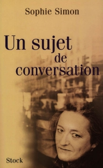 Un sujet de conversation - SophieSimon