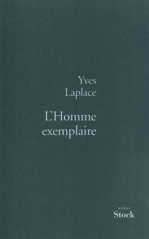 L'homme exemplaire - YvesLaplace