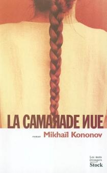 La camarade nue - MikhaïlKononov