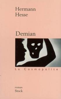 Demian : histoire de la jeunesse d'Émile Sinclair - HermannHesse
