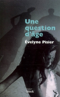 Une question d'âge - Évelyne Pisier