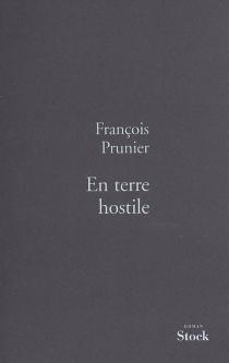 En terre hostile - FrançoisPrunier