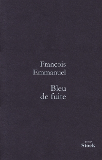 Bleu de fuite - FrançoisEmmanuel