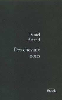 Des chevaux noirs - DanielArsand