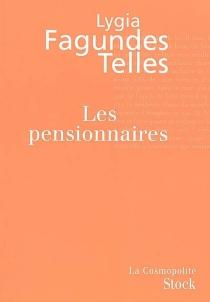 Les pensionnaires - Lygia FagundesTelles
