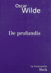 De profundis : texte intégral - OscarWilde