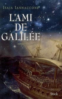 L'ami de Galilée - IsaiaIannaccone