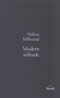 Modern solitude - HélèneMillerand