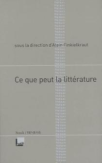 Ce que peut la littérature -
