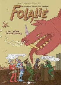 Folalié : le chevalier au scotère d'argent - PierreCoré