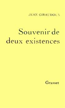Souvenir de deux existences - JeanGiraudoux
