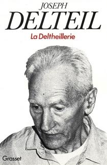 La deltheillerie - JosephDelteil