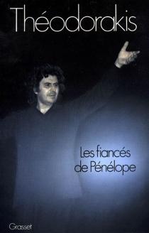 Les fiancés de Pénélope : conversations avec Denis Bourgeois - DenisBourgeois