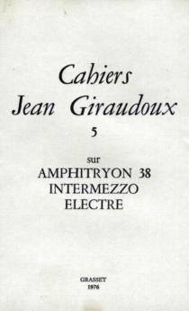 Cahiers Jean Giraudoux, n° 5 -