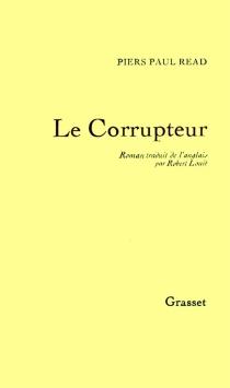 Le corrupteur - Piers PaulRead