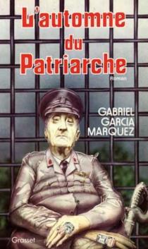 L'automne du patriarche - GabrielGarcía Márquez