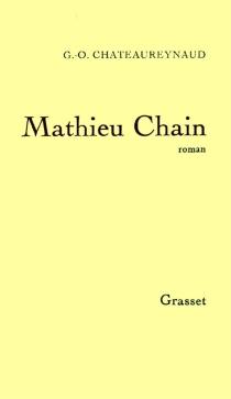 Mathieu Chain - Georges-OlivierChâteaureynaud
