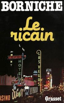 Le Ricain - RogerBorniche