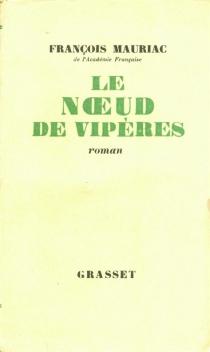 Le Noeud de vipères - FrançoisMauriac