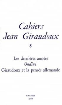 Cahiers Jean Giraudoux, n° 8 -