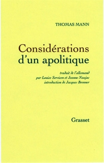 Considérations d'un apolitique - Thomas Mann