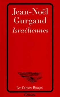 Israéliennes - Jean-NoëlGurgand