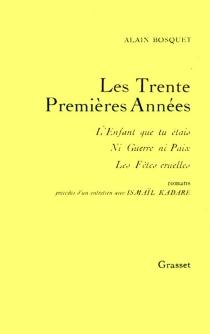 Les Trente premières années - AlainBosquet