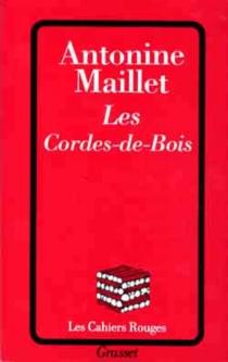 Les Cordes-de-Bois - AntonineMaillet