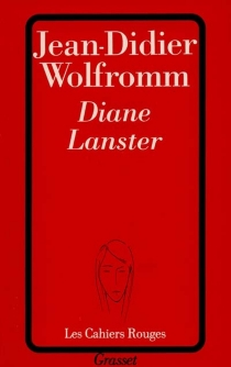 Diane Lanster - Jean-Didier Wolfromm