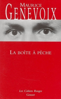 La boîte à pêche - MauriceGenevoix