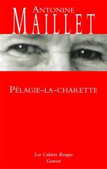 Pélagie-la-Charrette - AntonineMaillet