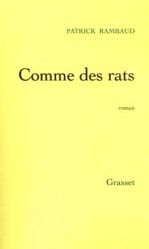 Comme des rats - PatrickRambaud