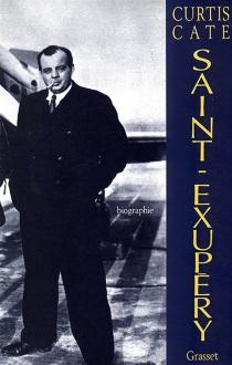 Antoine de Saint-Exupéry, laboureur du ciel - CurtisCate