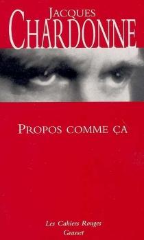 Propos comme ça - JacquesChardonne