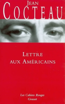 Lettre aux Américains - JeanCocteau
