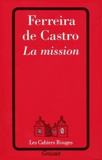 La mission - A.Ferreira de Castro