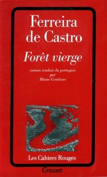 Forêt vierge - José MariaFerreira de Castro