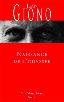 Naissance de l'Odyssée - JeanGiono