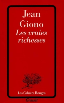 Les vraies richesses - Jean Giono