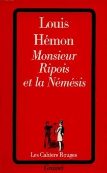 Monsieur Ripois et la Némésis - LouisHémon