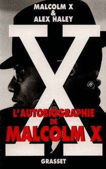 L'Autobiographie de Malcolm X - AlexHaley