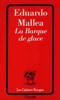 La barque de glace - EduardoMallea