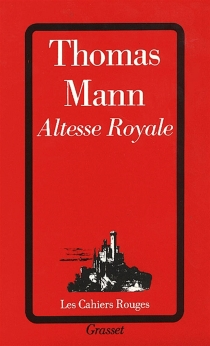 Altesse royale - Thomas Mann